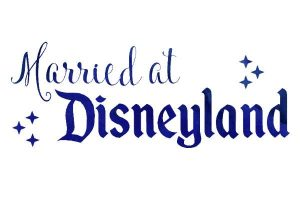 Married at Disneyland